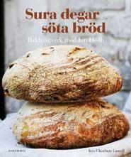 Sura degar, söta bröd - Bakhantverk med Jan Hedh
